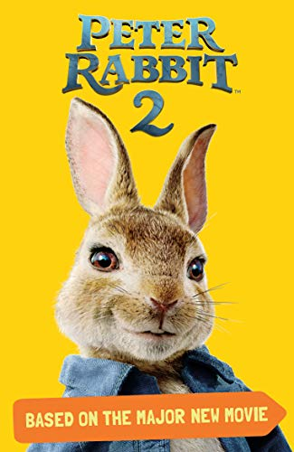Based on the Major New Movie (Peter Rabbit 2)