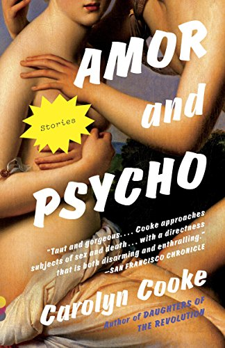 Amor and Psycho (Vintage Contemporaries)