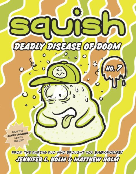 Deadly Disease of Doom (Squish, No.7)