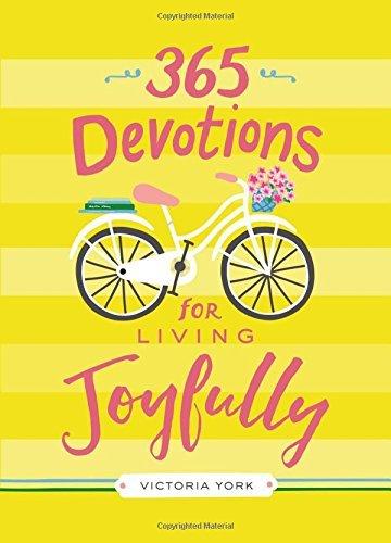 365 Devotions for Living Joyfully (Hardcover)