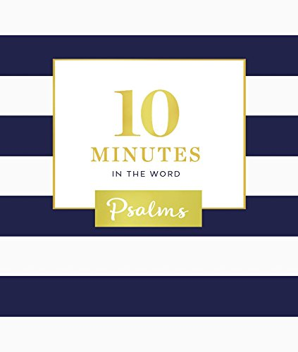 10 Minutes in the Word: Psalms (Hardcover)