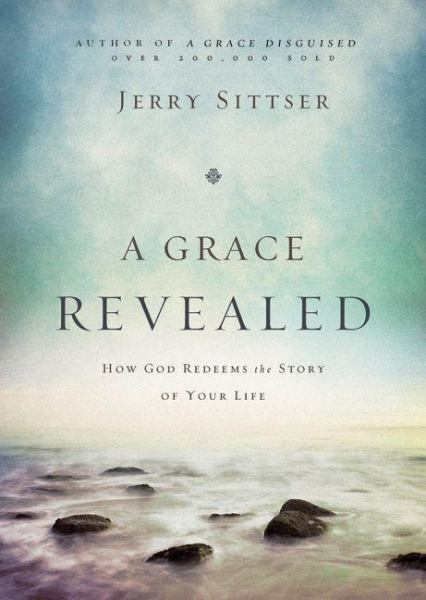 A Grace Revealed (Hardcover)