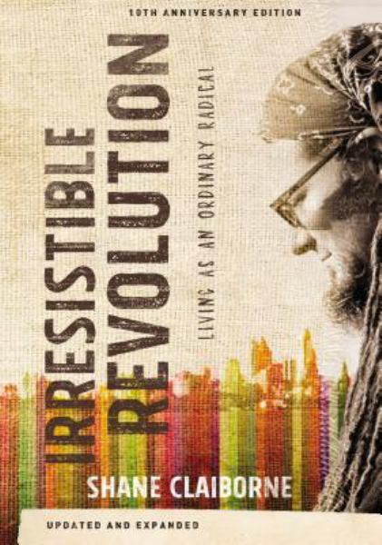 The Irresistible Revolution (10th Anniversary Edition)