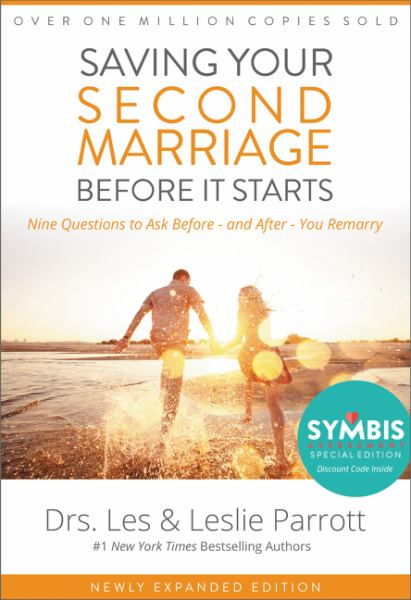 Saving Your Second Marriage Before It Starts: Nine Questions to Ask Before -- and After -- You Remarry
