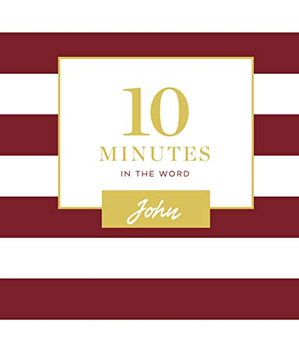 10 Minutes in the Word: John (Hardcover)