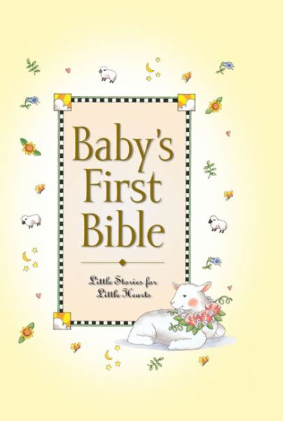 Baby's First Bible: Little Stories for Little Hearts (Hardcover)