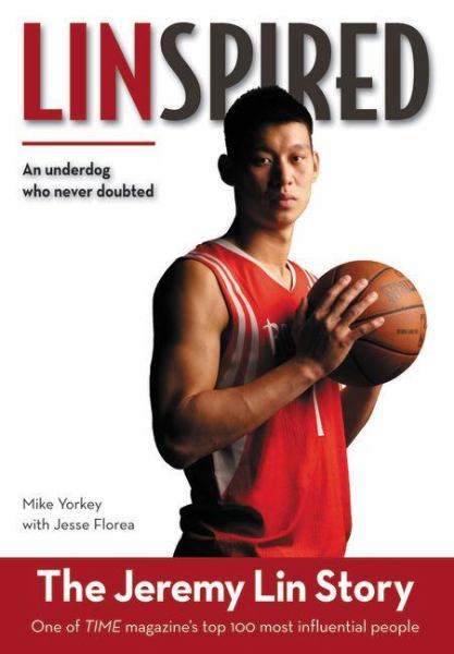 Linspired: The Jeremy Lin Story (Updated Edition)