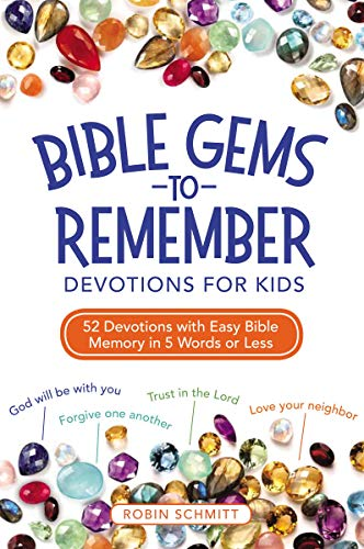 Bible Gems to Remember: Devotions for Kids