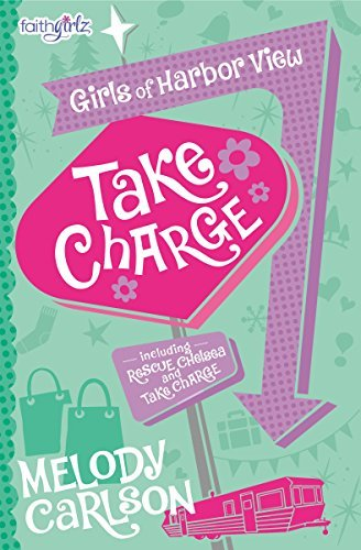 Take Charge (Faithgirlz / Girls of Harbor View, Bk. 2)
