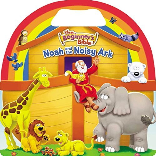 Noah and the Noisy Ark (The Beginner's Bible)