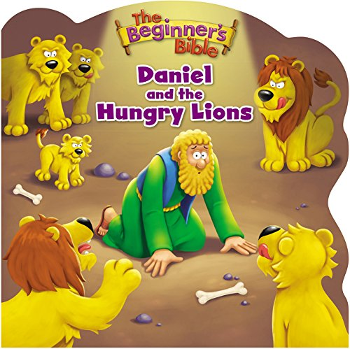 Daniel and the Hungry Lions (The Beginner's Bible)