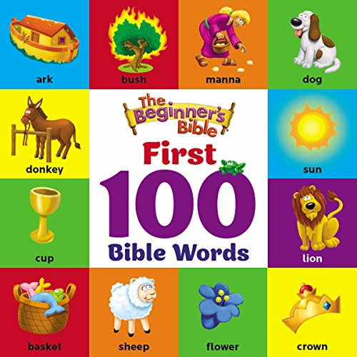 First 100 Bible Words (The Beginner's Bible)