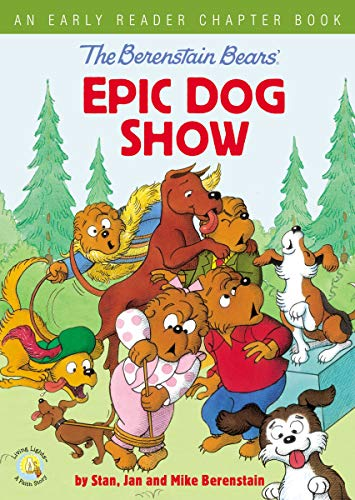 Dog Show: An Early Reader Chapter Book (The Berenstian Bears)