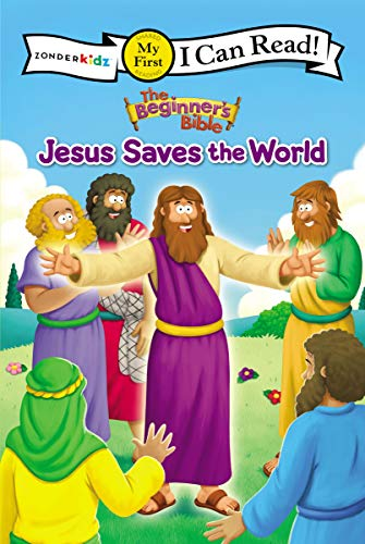 Jesus Saves the World (The Beginner's Bible, My First I Can Read!)