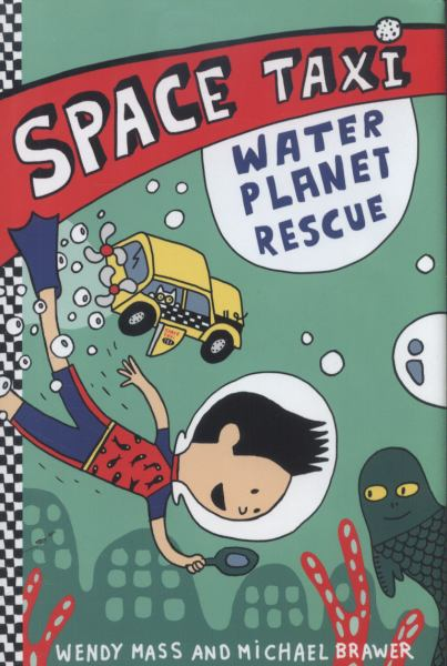 Water Planet Rescue (Space Taxi, Bk. 2)