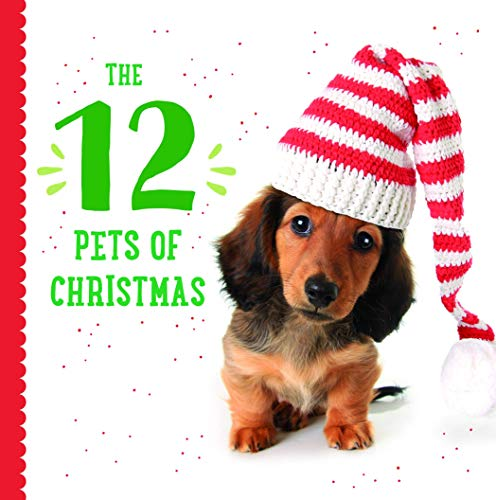 The 12 Pets of Christmas (Celebrate the Season)