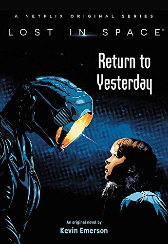 Return to Yesterday (Lost in Space, Bk. 1)