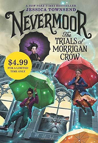 The Trials of Morrigan Crow (Nevermoor, Bk.1)