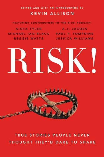 RISK! True Stories People Never Thought They'd Dare to Share