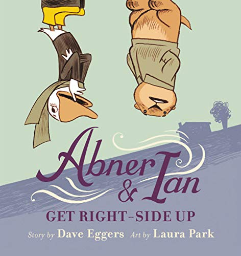 Abner & Ian Get Right-Side Up (Hardcover)