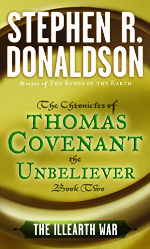 The Illearth War (The Chronicles of Thomas Covenant the Unbeliever, Bk.2)