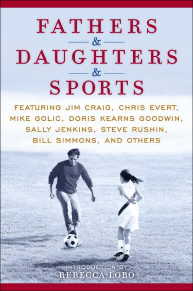 Fathers & Daughters & Sports