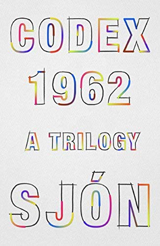 Codex 1962: A Trilogy