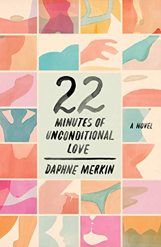 22 Minutes of Unconditional Love (Hardcover)
