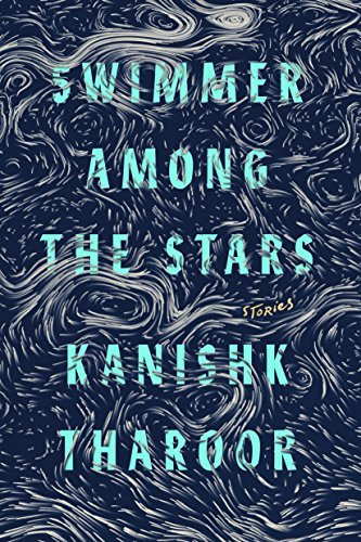 Swimmer Among the Stars: Stories