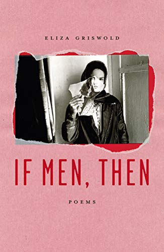 If Men, Then: Poems