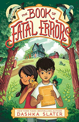 The Book of Fatal Errors (The Feylawn Chronicles, Bk. 1)
