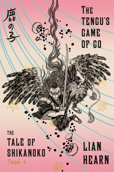 The Tengu's Game of Go (Tale of Shikanoko, Bk. 4)