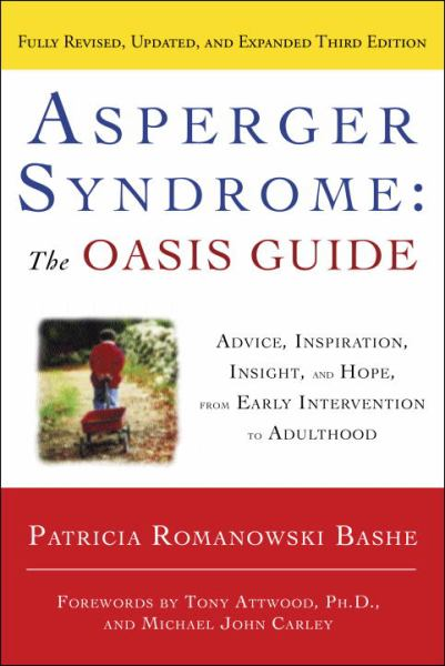 Asperger Syndrome: The OASIS Guide (Revised, Updated, and Expanded 3rd Edition)