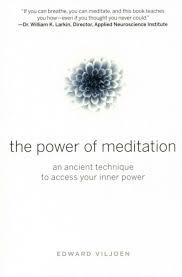 The Power of Meditation