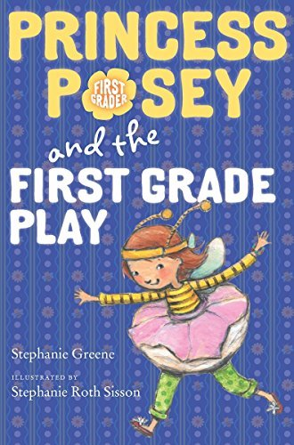Princess Posey and the First Grade Play (Princess Posey, First Grader, Bk. 11)