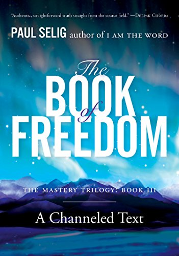 The Book of Freedom (Mastery Trilogy Series, Bk. 3)
