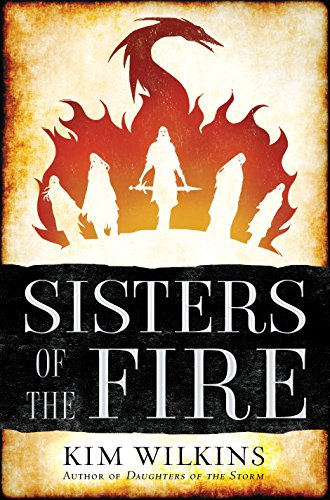 Sisters of the Fire (Daughters of the Storm, Bk. 2)