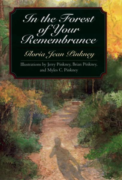 In the Forest of Your Remembrance (Phyllis Fogelman Books)