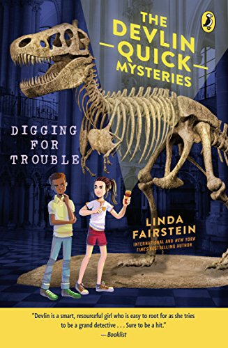 Digging For Trouble (Devlin Quick Mysteries)
