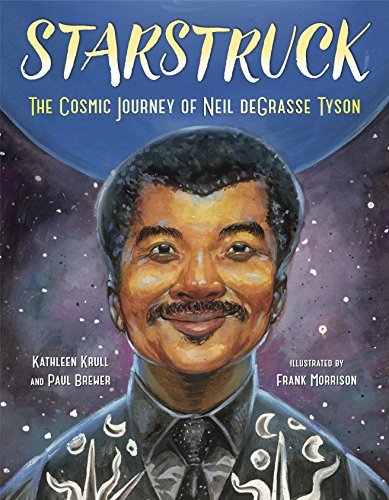 Starstruck: The Cosmic Journey of Neil DeGrasse Tyson