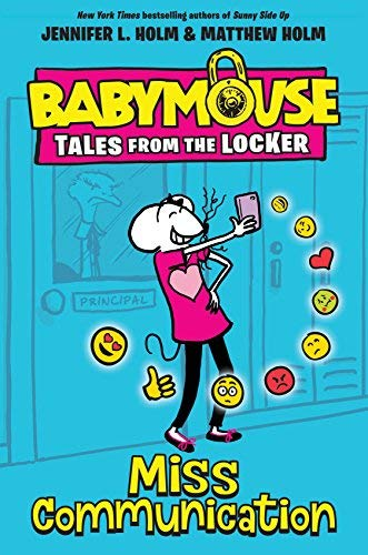 Miss Communication (Babymouse Tales from the Locker, Bk.2)