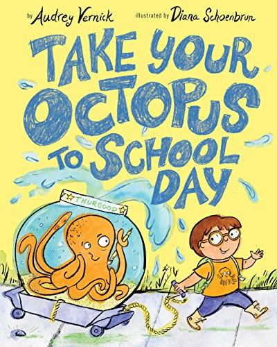 Take Your Octopus to School Day