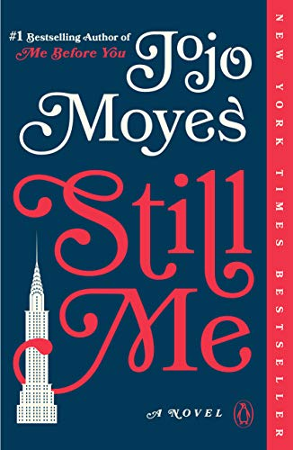 Still Me (Me Before You Trilogy, Bk. 3)