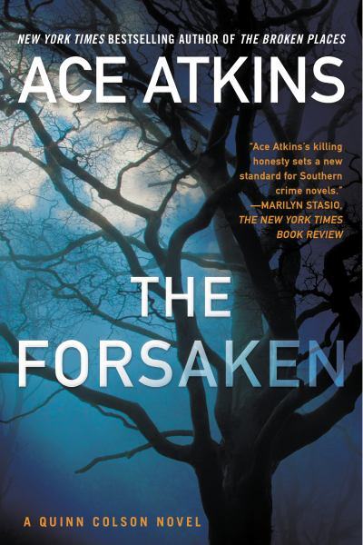 The Forsaken (A Quinn Colson Novel, Volume 4)