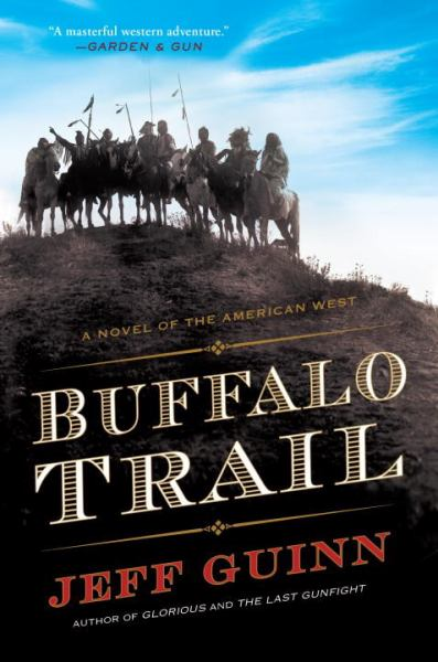 Buffalo Trail: A Novel of the American West (A Cash McLendon Novel, Bk. 2)