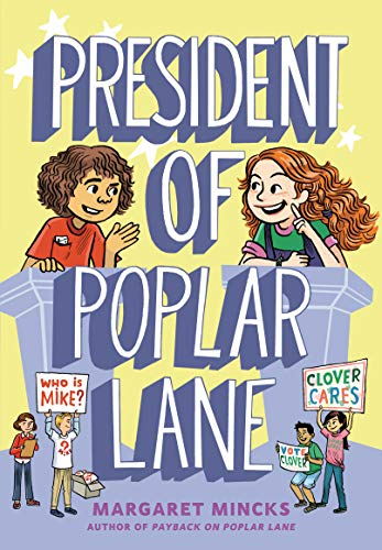 President of Poplar Lane (Poplar Kids, Bk. 2)