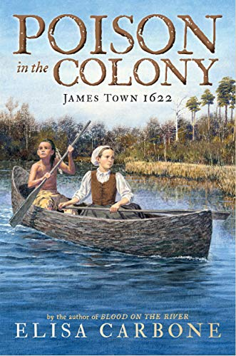 Poison in the Colony: James Town 1622 (James Town, Bk. 2)