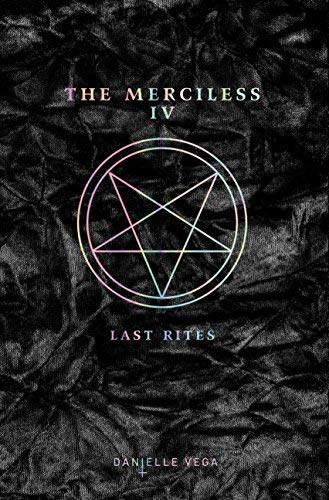 Last Rites (The Merciless Series, Bk. 4)
