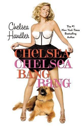 Chelsea Chelsea Bang Bang (Hardcover)