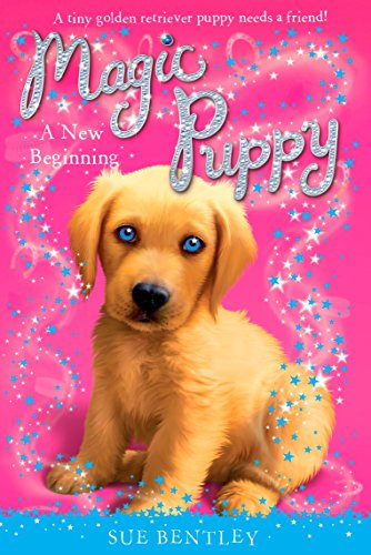 A New Beginning (Magic Puppy, Bk. 1)